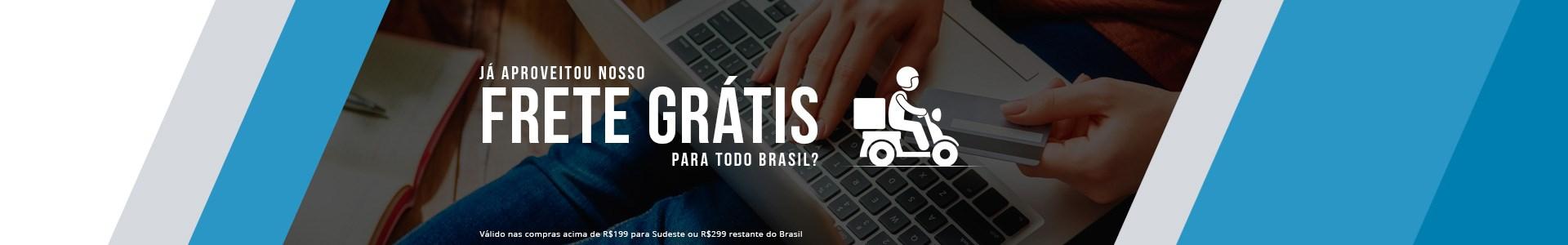 Frete Grátis para todo Brasil