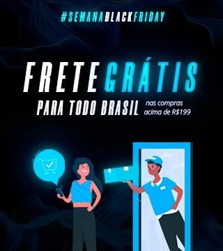 Black Friday - Frete Grátis